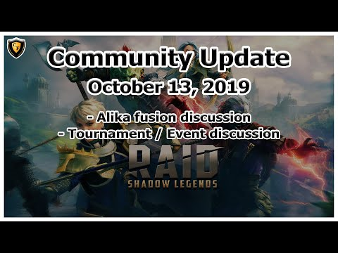 RAID Shadow Legends | Community Update | Oct 13, 2019 | Alika Fusion, Tournament and Event