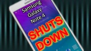Samsung Galaxy Note 4 shutting down