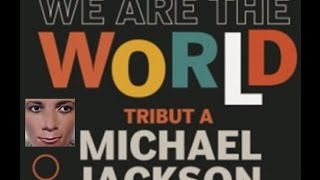 WE ARE THE WORLD MICHAEL JACKSON TRIBUTE SONG- EL PLAYBACK MÁS VIRAL