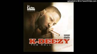 K-Deezy Feat. G-Rock & Sean Kingston - U Know Me