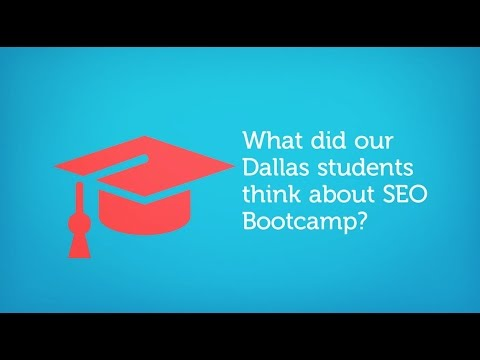 SEO Bootcamp Dallas Feedback