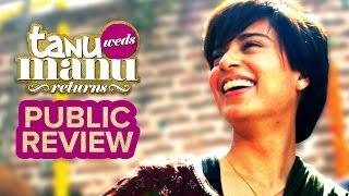 Tanu Weds Manu Returns | Public Review | In Cinemas Now | Kangana Ranaut, R. Madhavan width=
