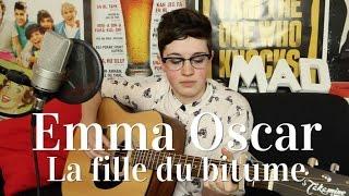 Emma Oscar - La fille du bitume