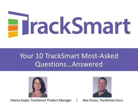 Your 10 Most Asked TrackSmart Questions Answered Webinar