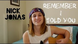 Nick Jonas ft. Anne-Marie, Mike Posner - Remember I Told You - Caylin Britt Cover