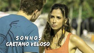 Sonhos Caetano Veloso - Trilha Sonora de Babilônia - Tema de Regina e Vinicius (legendado) HD.