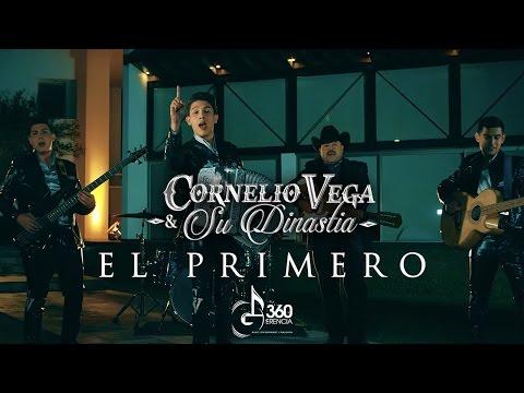 El Primero de Cornelio Vega Jr Letra y Video