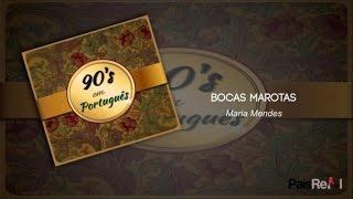 Maria Mendes - Bocas Marotas