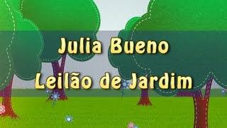 Produção Musical - Leilão de Jardim - Julia Bueno - Lyric Video