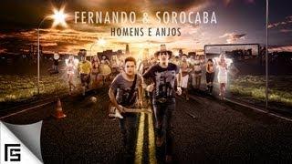Fernando & Sorocaba - Homens e Anjos (Lançamento 2013)