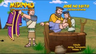 MIDINHO, O PEQUENO MISSIONÁRIO -Antigo testamento- José no Egito e outras histórias