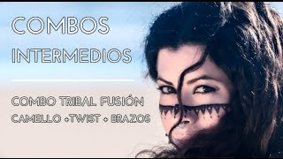 CAMELLO. TWIST. BRAZOS. COMBINACIONES INTERMEDIAS. DANZA ÁRABE. TRIBAL FUSIÓN