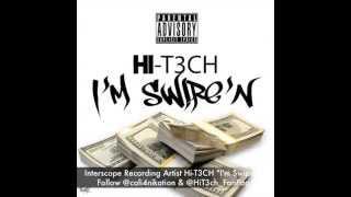 Hi-T3CH - I'm Swipe'N