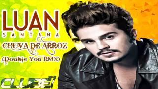 Luan Santana Remix - Chuva de arroz (New Life) - Lyric Video (Double You RMX)