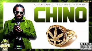 Chino - Chronic To My Brain