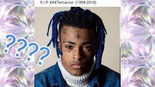 Is xxxtentacion dead??!
