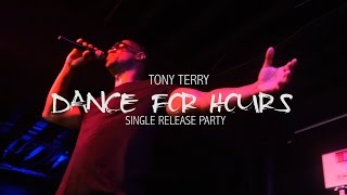Tony Terry - Dance For Hours ( Single Release Party)