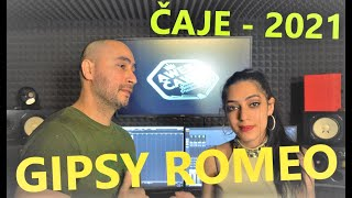 Gipsy Romeo - Čaje |VIDEO| 2021