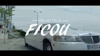 Deejay Telio - Ficou (Video Oficial HD)