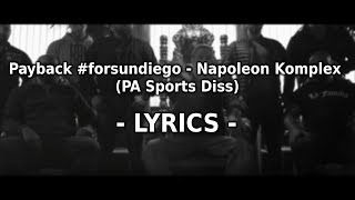 Payback #forsundiego - Napoleon Komplex (PA Sports Diss) Prod. by Digital Drama | LYRICS