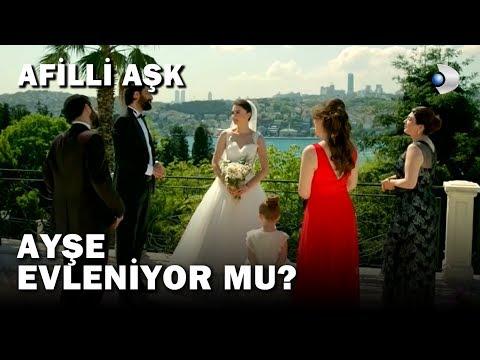 Ayşe Evleniyor Mu? - Afili Aşk 1.Bölüm