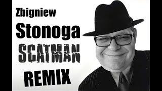 Zbigniew Stonoga - Scatman REMIX