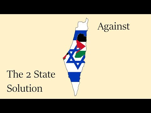Against a 2 State Solution