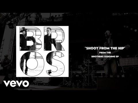 brothers-osborne-shoot-from-the-hip-audio-brothersosbornevevo