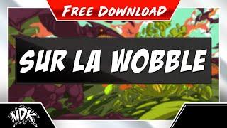MDK - Sur La Wobble (Free Download)