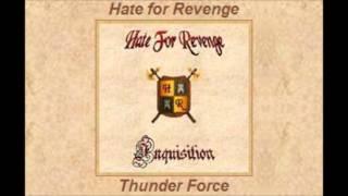 Thunder Force - Hate for Revenge