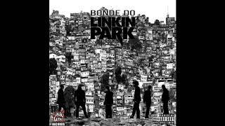 Bonde do Linkin Park - Zika Me Away
