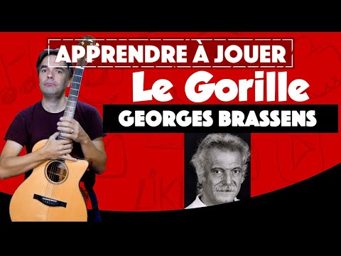 Comment jouer Le Gorille de Georges Brassens à la guitare