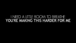 You Me At Six - Room To Breathe (LYRICS)