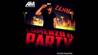 Zeniel - Comenzo El Party (Prod. Deejay Best)