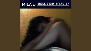 Smoke, Drink, Break-Up