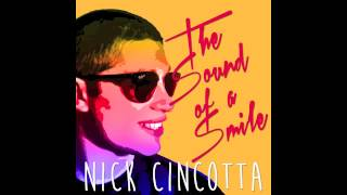 Nick Cincotta- Can't Believe (Official Audio)