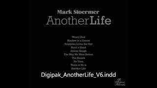 02. MARK STOERMER - SHADOW IN A DREAM (ANOTHER LIFE, 2011 ALBUM) 1080p
