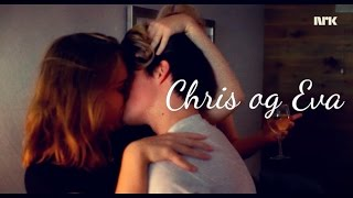 Chris & Eva || i hate you, i love you [skam]