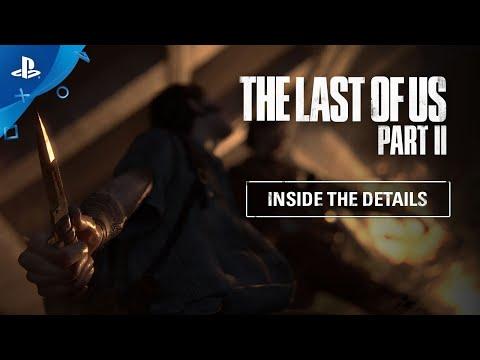 The Last of Us Part II - Por dentro dos detalhes | PS4