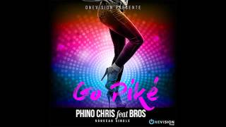 Phino Chris feat Bros - Go Piké