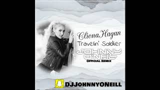 Cliona Hagan​ - Travelin Soldier (Johnny O'Neill​ Official Remix)