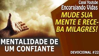 🔴 Mensagem de Deus - Mentalidade de um Confiante - Encorajando Vidas - Marcos Oliveira #22