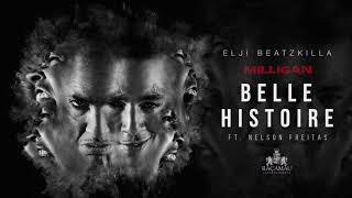 Elji Beatzkilla - Belle Histoire (ft Nelson Freitas)