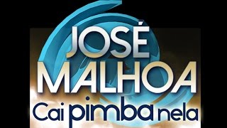 José Malhoa - Cai pimba nela (Lyric video)