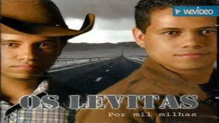 Os Levitas - Maravilhoso És