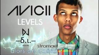 Mashup Levels-Avicii●Alors on dance-Stromae  DJ Delta Iota