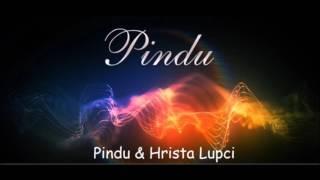 Pindu & Hrista Lupci  - Cari iasti feata atea