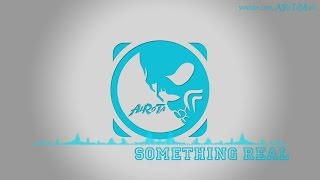Something Real by David Bjoerk - [Pop Music]