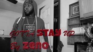 GOTTA STAY UP by Zeno (Directed by Motive Points)