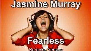 "Jasmine Murray ""Fearless"" Karaoke Version"